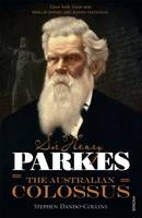 Sir Henry Parkes: The Australian...