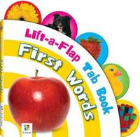 First Words: Lift-a-flap Tab Book