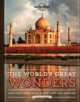 The World's Great Wonders: How They...