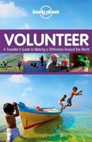 Volunteer: A Traveller's Guide to...