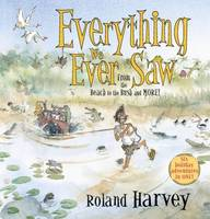 Everything We Ever Saw: From the ...