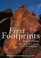 First Footprints: The Epic Story of...