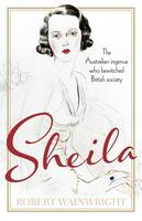Sheila: The Australian ingenue who...