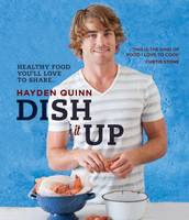 Dish it Up: Healthy Food You'll Love...