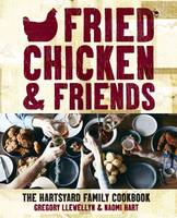 Fried Chicken and Friends: The...