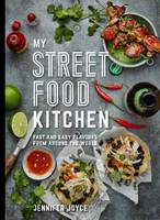 My Street Food Kitchen: Fast and Easy...