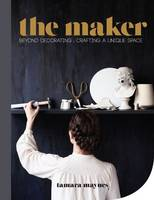The Maker: Beyond Decorating Crafting...
