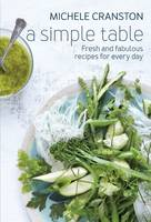 A Simple Table: Fresh and Fabulous...