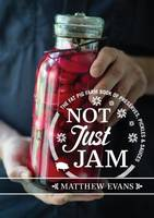 Not Just Jam: The Fat Pig Farm Book ...