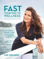 Fast Your Way to Wellness:...