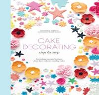 Cake Decorating Step by Step: Simple...