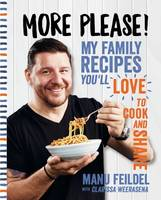 More Please!: My Family Recipes ...