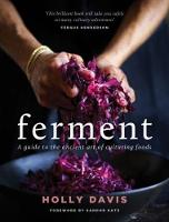 Ferment: A Practical Guide to the...