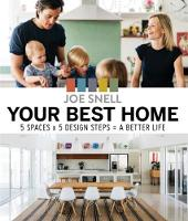 Your Best Home: 5 x Spaces x 5 Design...