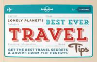 Best Ever Travel Tips: Get the Best...
