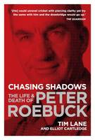 Chasing Shadows: The Life and Death ...