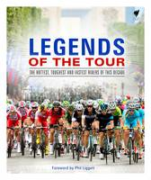 Legends of the Tour: The Hottest,...
