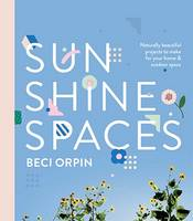 Sunshine Spaces: Naturally Beautiful...