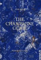 The Champagne Guide 2018-2019: The...