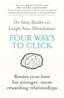 Four Ways to Click: Rewire Your Brain...
