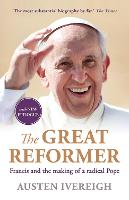 The Great Reformer: Francis and the...