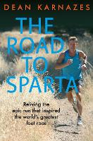 The Road to Sparta: Reliving the Epic...