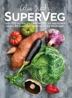 SuperVeg: The Joy and Power of the 25...