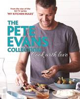 Cook with Love: The Pete Evans...