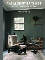 The Alchemy of Things: Interiors...