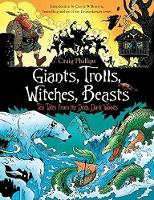 Giants, Trolls, Witches, Beasts: Ten...