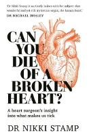 Can You Die of a Broken Heart?: A...