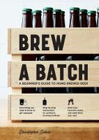 Brew a Batch: A beginner's guide to...