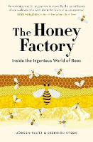 The Honey Factory: Inside the...