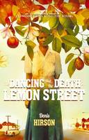 The Dancing and the Death in Lemon Street