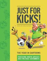 Just for Kicks!: The Year in Cartoons