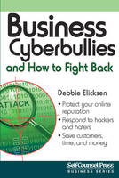 Business Cyberbullies and How to ...