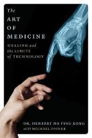 The Art of Medicine: Healing and the...