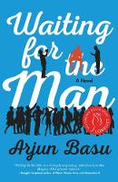 Waiting for the Man: A Novel