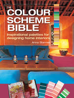The Colour Scheme Bible: ...