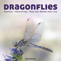 Dragonflies: Hunting - Identifying -...