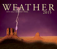 Weather 2015: With Daily Weather Trivia