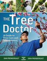 The Tree Doctor: A Guide to Tree Care...