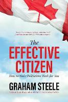 The Effective Citizen: How to Make...