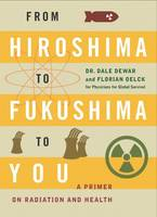 From Hiroshima to Fukushima to You: A...