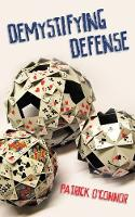 Demystifying Defense: 2018