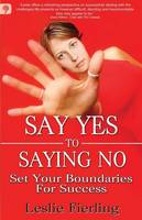 Say Yes to Saying No: Set Your...