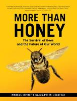 More Than Honey: The Survival of Bees...