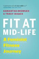 Fit at Mid-Life: A Feminist Fitness...