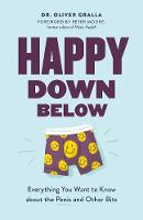 Happy Down Below: Everything You Want...