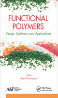 Functional Polymers: Design,...